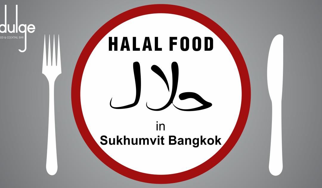Are you looking for halal food in Sukhumvit Bangkok?